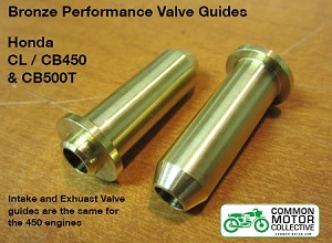 Honda CB450 / CB500T Intake and Exhaust Valve Guides